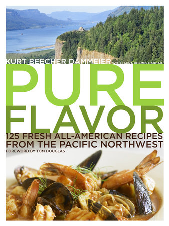 Pure Flavor by Kurt Beecher Dammeier and Laura Holmes Haddad