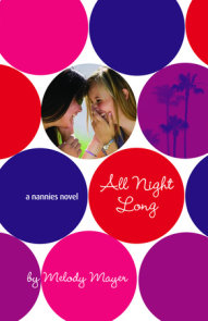 All Night Long: A Nannies Novel