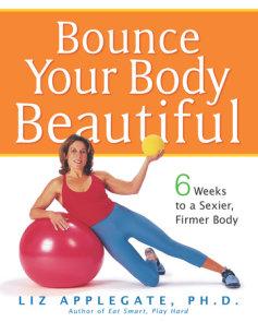 Bounce Your Body Beautiful