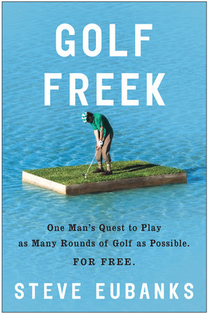 Golf Freek by Steve Eubanks