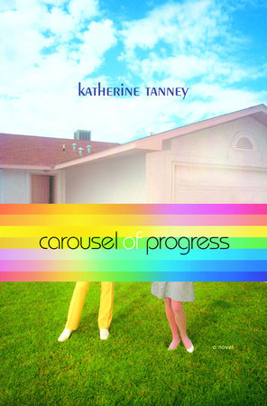 Carousel of Progress by Katherine Tanney