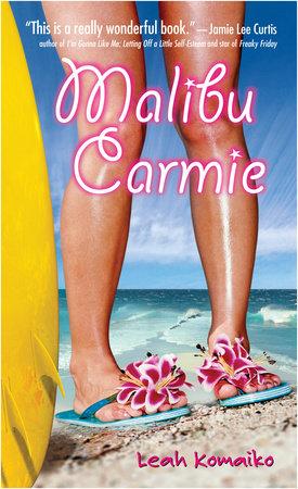 Malibu Carmie by Leah Komaiko