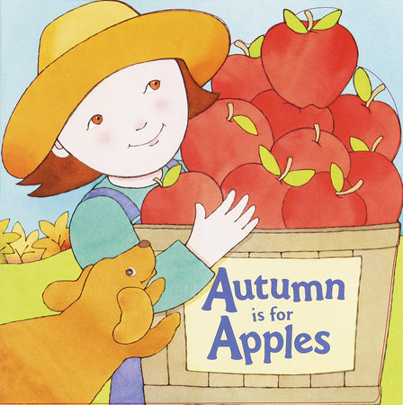 Autumn Is for Apples by Michelle Knudsen