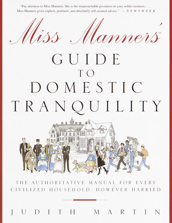 Miss Manners' Guide to Domestic Tranquility by Judith Martin