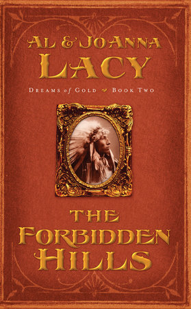 The Forbidden Hills by Al Lacy