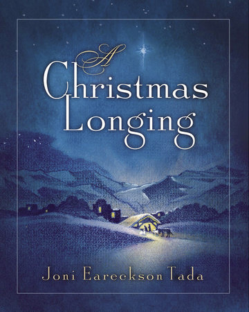 A Christmas Longing by Joni Eareckson Tada