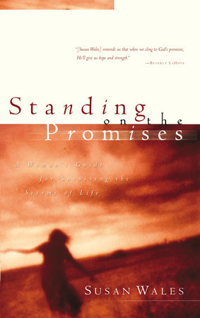 Standing on the Promises by Susan Wales