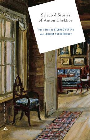 Selected Stories of Anton Chekhov by Anton Chekhov