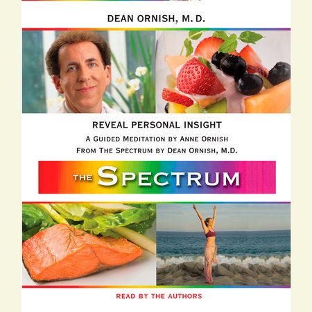 Reveal Personal Insight by Dean Ornish, M.D. and Anne Ornish