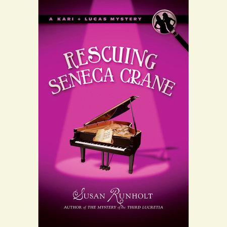 Rescuing Seneca Crane by Susan Runholt