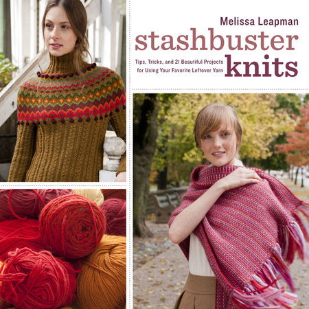 Stashbuster Knits by Melissa Leapman