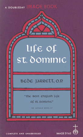 Life of St. Dominic by Bede Jarrett