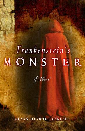 Frankenstein's Monster by Susan Heyboer O'Keefe