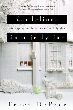 Dandelions in a Jelly Jar by Traci DePree