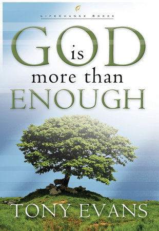 God Is More Than Enough by Tony Evans