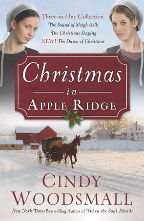 Christmas in Apple Ridge by Cindy Woodsmall