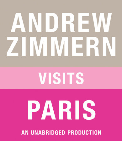 Andrew Zimmern visits Paris by Andrew Zimmern