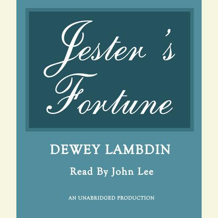 Jester's Fortune by Dewey Lambdin
