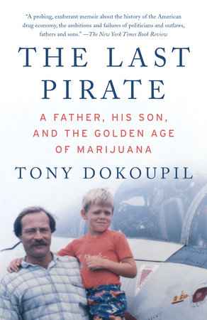 The Last Pirate by Tony Dokoupil