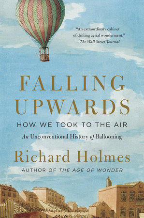 Falling Upwards by Richard Holmes