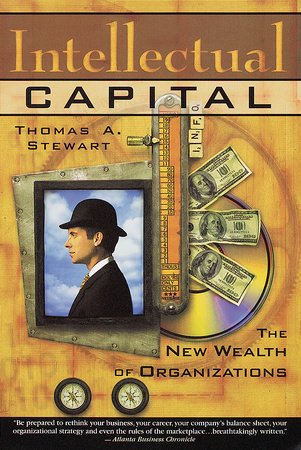 Intellectual Capital by Thomas A. Stewart