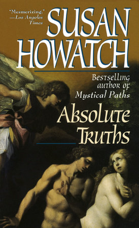 Absolute Truths by Susan Howatch