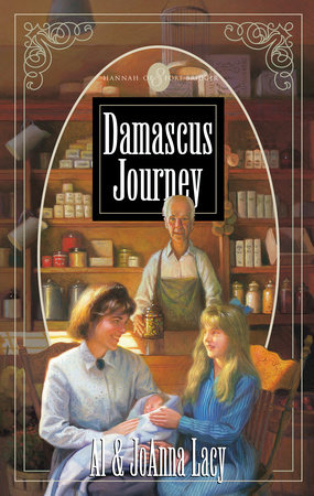 Damascus Journey by Al Lacy and Joanna Lacy