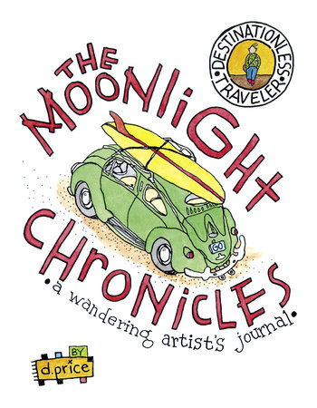 The Moonlight Chronicles by Dan Price