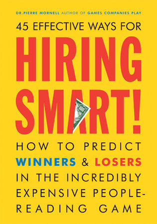 Hiring Smart! by Pierre Mornell