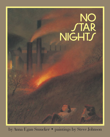 No Star Nights by Anna Smucker