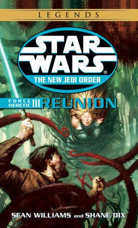 Reunion: Star Wars Legends by Sean Williams and Shane Dix