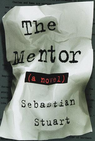 The Mentor by Sebastian Stuart