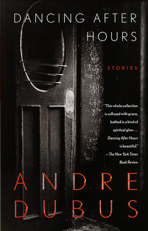 Read Dancing After Hours By Andre Dubus