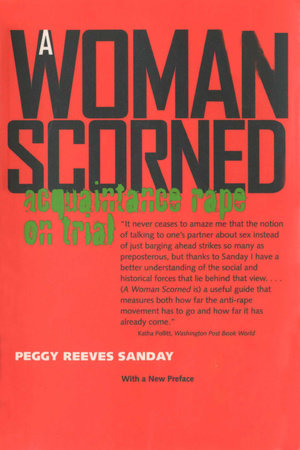A Woman Scorned by Peggy Sanday
