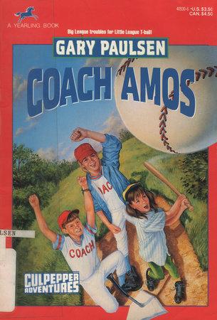 COACH AMOS by Gary Paulsen