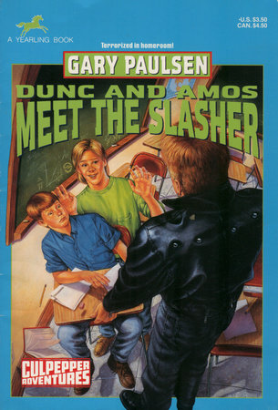 DUNC AND AMOS MEET THE SLASHER by Gary Paulsen