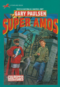 SUPER AMOS (CULPEPPER ADVENTURES #30)