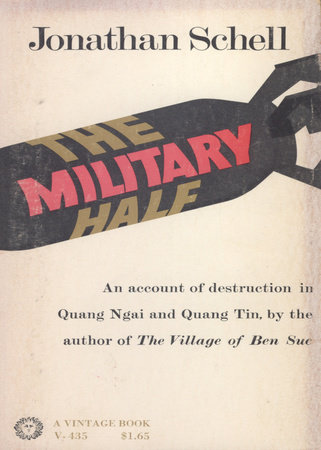 The Military Half by Jonathan Schell
