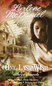 One Last Wish: Three Novels