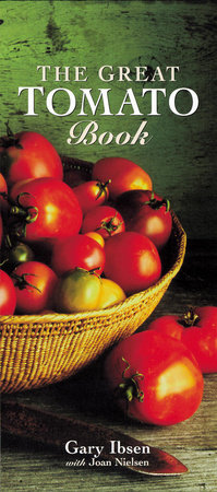 The Great Tomato Book by Gary Ibsen and Joan Nielsen