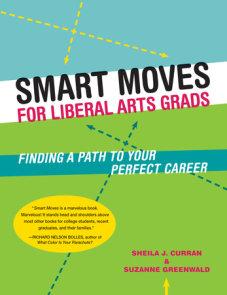 Smart Moves for Liberal Arts Grads