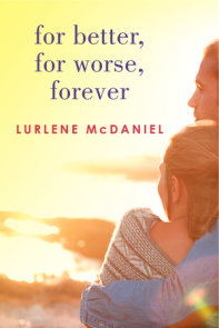 For Better, For Worse, Forever