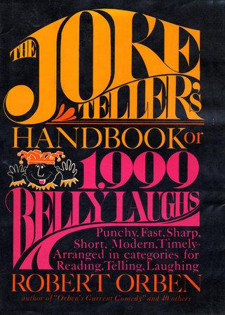 Joke Tellers Handbook by Robert Orben