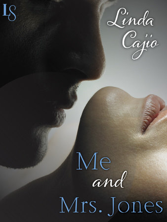 Me and Mrs. Jones by Linda Cajio