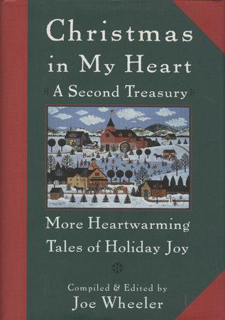 Christmas in My Heart, A Second Treasury by Joe Wheeler