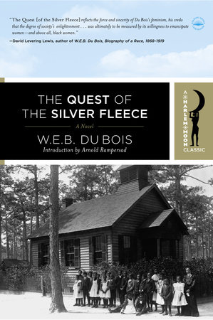 The Quest of the Silver Fleece by W.E.B. Du Bois