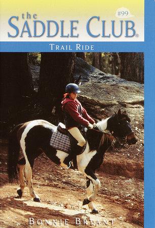 Trail Ride by Bonnie Bryant