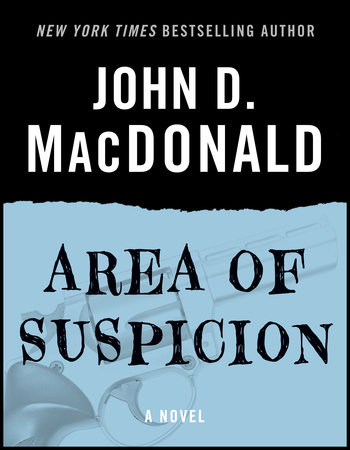 Area of Suspicion by John D. MacDonald
