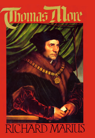 Thomas More by Richard Marius