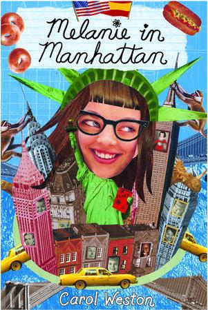 Melanie in Manhattan by Carol Weston